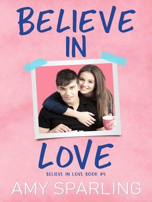 cover image of Believe in Love, #4