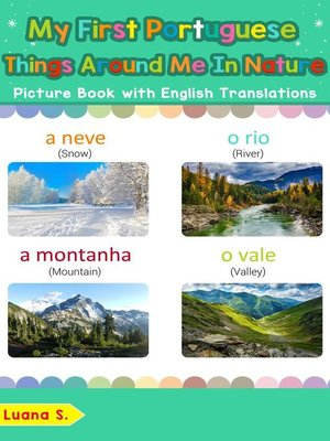 cover image of My First Portuguese Things Around Me in Nature Picture Book with English Translations