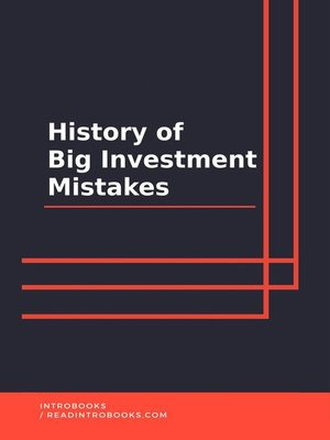 cover image of History of Big Investment Mistakes