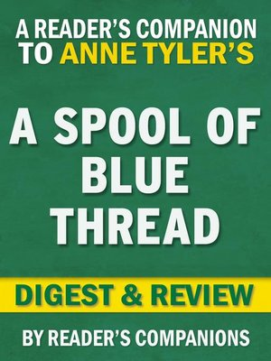 cover image of A Spool of Blue Thread by Anne Tyler | Digest & Review