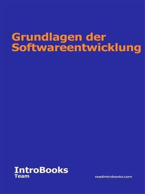 cover image of Grundlagen der Softwareentwicklung