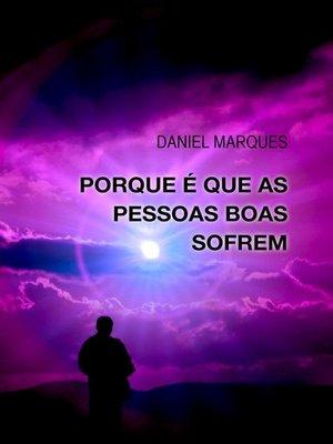 cover image of Porque é Que As Pessoas Boas Sofrem