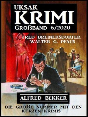 cover image of Uksak Krimi Großband 6/2020--Die große Nummer mit den kurzen Krimis