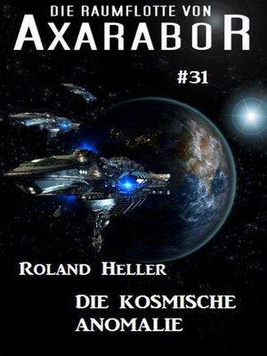 cover image of Die Raumflotte von Axarabor #31
