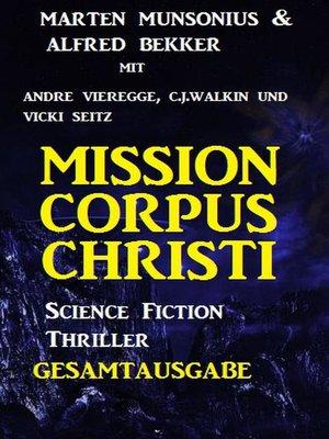 cover image of Mission Corpus Christi--Gesamtausgabe