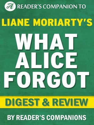 cover image of What Alice Forgot by Liane Moriarty | Digest & Review