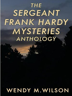 cover image of The Sergeant Frank Hardy Mysteries