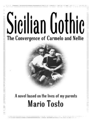 cover image of Sicilian Gothic--The Convergence of Carmelo and Nellie