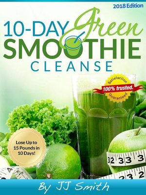 10day green smoothie cleanse boost vitality with the 10 day green smoothie cleanse english edition