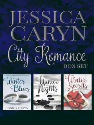 cover image of City Romance Books 1-3