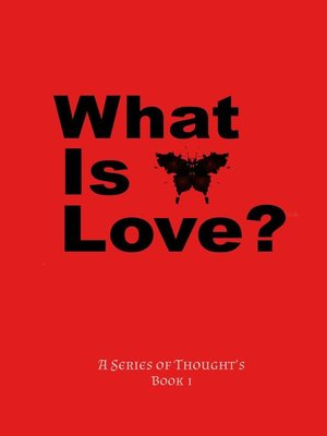 cover image of What Is Love?