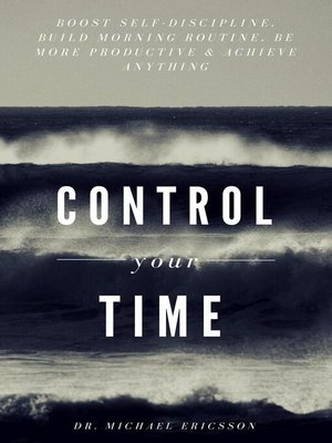 cover image of Control Your Time