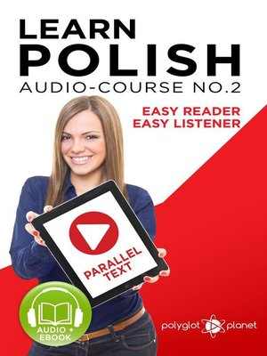 cover image of Learn Polish--Easy Reader | Easy Listener | Parallel Text--Polish Audio Course No. 2