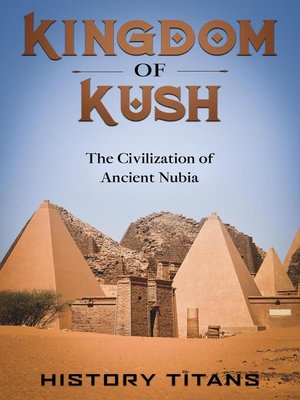 cover image of Kingdom of Kush