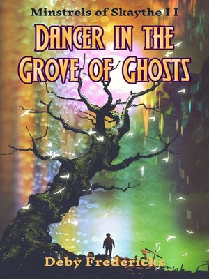 cover image of Dancer in the Grove of Ghosts