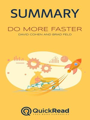 """cover image of Summary of """"Do More Faster"""" by David Cohen and Brad Feld"""