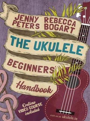 cover image of The Ukulele Beginners' Handbook