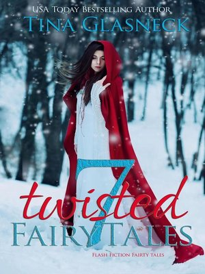 cover image of 7 Twisted Fairy Tales