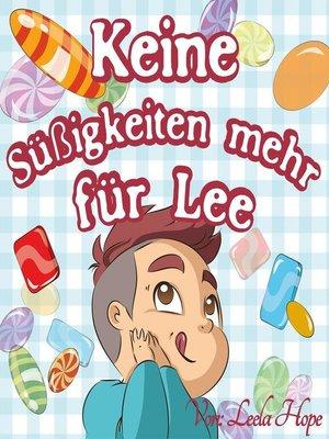 cover image of Keine Süßigkeiten mehr für Lee