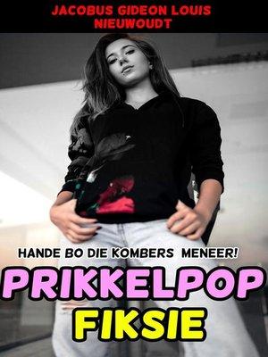 cover image of Prikkelpop Fiksie