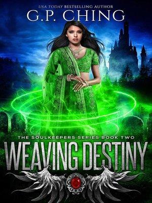 cover image of Weaving Destiny
