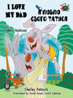 cover image of I Love My Dad (English Ukrainian Bilingual Book)