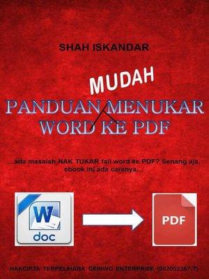 cover image of Panduan Mudah Menukar Word Ke PDF
