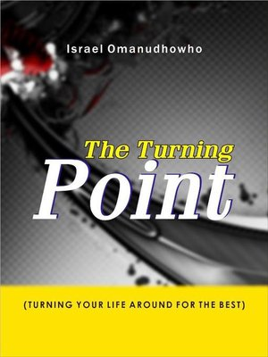 cover image of The Turning Point (Turning Your Life Around for the Best)