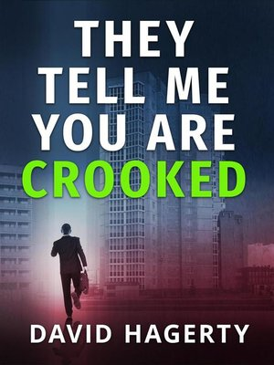 cover image of They Tell Me You Are Crooked