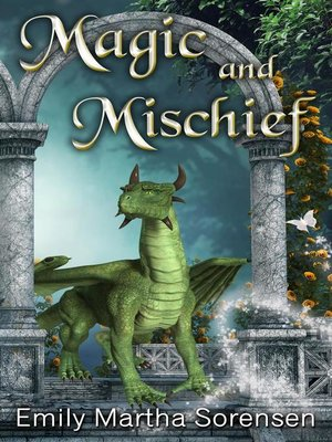 cover image of Magic and Mischief