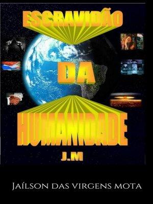 cover image of Escravidão da Humanidade