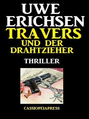 cover image of Travers und der Drahtzieher