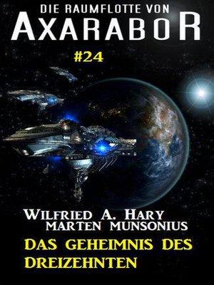 cover image of Die Raumflotte von Axarabor #24