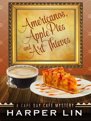 cover image of Americanos, Apple Pies, and Art Thieves