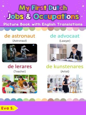 cover image of My First Dutch Jobs and Occupations Picture Book with English Translations