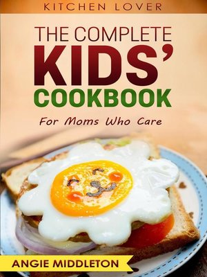 cover image of The Complete Kids Cookbook