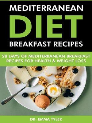 cover image of Mediterranean Diet Breakfast Recipes