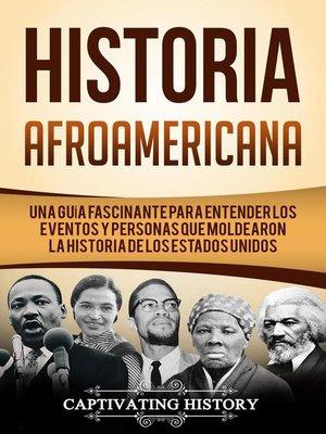 cover image of Historia Afroamericana