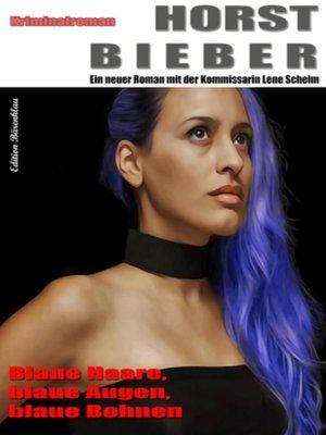 cover image of Horst Bieber Kriminalroman