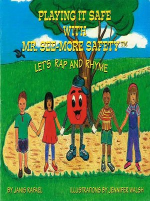 cover image of Playing It Safe With Mr. See-More Safety —- Let's Rap and Rhyme