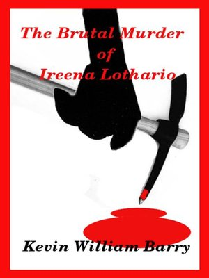 cover image of The Brutal Murder of Ireena Lothario