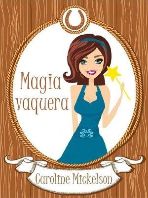cover image of Magia vaquera