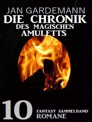 cover image of Die Chronik des Magischen Amuletts