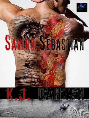cover image of Saving Sebastian