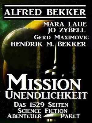 cover image of Mission Unendlichkeit--Das 1529 Science Fiction Abenteuer Paket