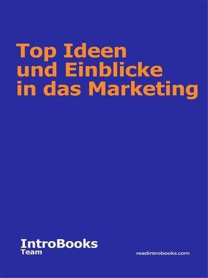 cover image of Top Ideen und Einblicke in das Marketing