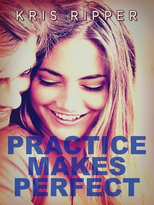 cover image of Practice Makes Perfect