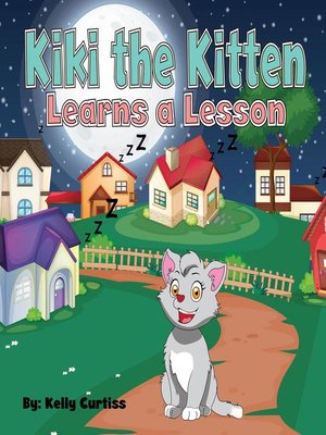 cover image of Kiki the Kitten Learns a Lesson
