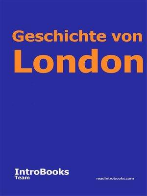 cover image of Geschichte von London