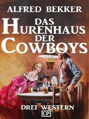cover image of Das Hurenhaus der Cowboys